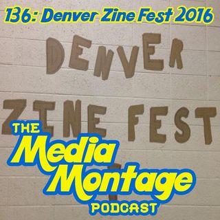 MMP 136 - Denver Zine Fest 2016