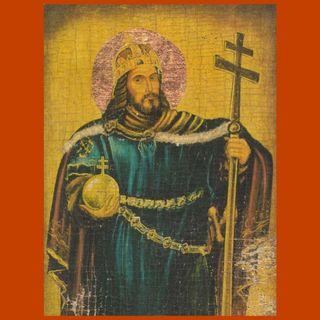 108 - Stefano d'Ungheria: fondatore dello Stato e apostolo della nazione