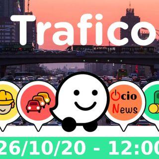 Boletín de Trafico 26/10/20 - 12:00