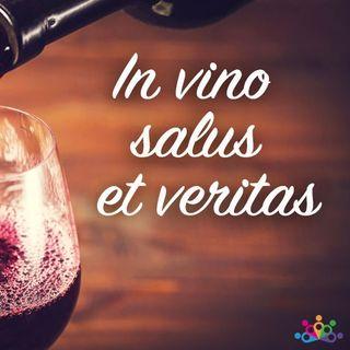 004 - In vino veritas et salus - Vino e salute