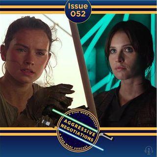 Issue 052: Rey/Jyn