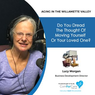 1/14/20: Lucy Morgan with Moving Made Easy | Do you dread the thought of moving yourself or your loved one? | Aging in the Willamette Valley