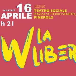 Tutto Qui - mercoledì 10 aprile - Lo spettacolo W la libertà a Pinerolo con i giovani studenti