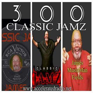 Classic Jamz *300th Show* 11-16-19