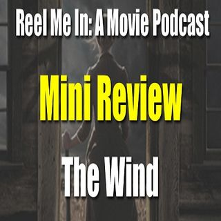 Mini Review: The Wind
