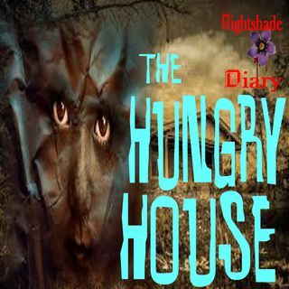 The Hungry House | Ghost Story | Podcast