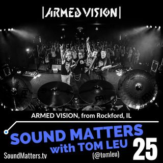 025: Armed Vision from Rockford, IL