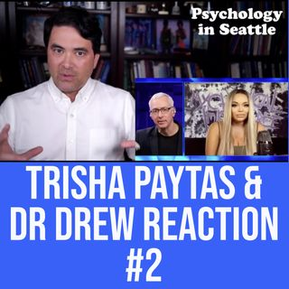 Trisha Paytas & Dr. Drew Reaction #2