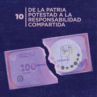 10. De la Patria potestad a la responsabilidad compartida