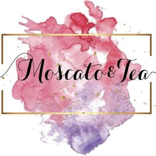 Moscato and Tea