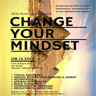 Change Your Mind Set w/ NEBTAWI