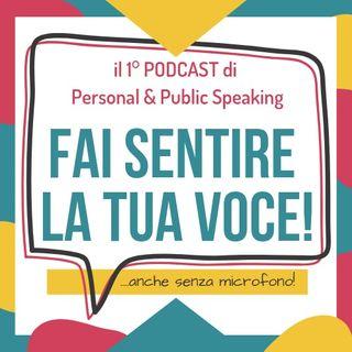 Come aumentare la tua autorevolezza quando parli in pubblico [Ep.13]