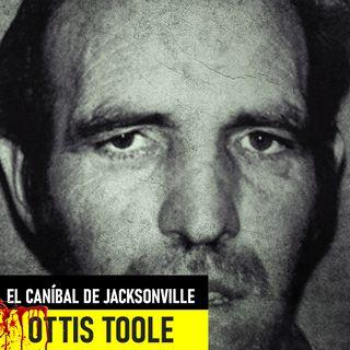 Ottis Toole - El Canibal De Jacksonville