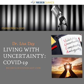 Living With Uncertainty: Covid-19