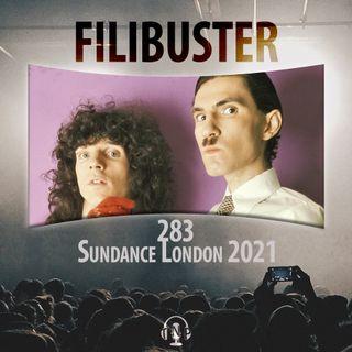 283 - Sundance London 2021