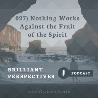 Nothing Works Against the Fruit of the Spirit