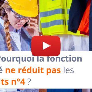 #119 - Pourquoi la fonction sécurité ne réduit pas les accidents n°4 ?
