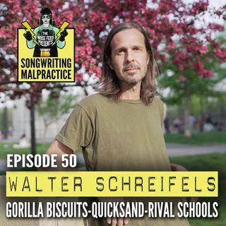 EP # 50 Walter Schreifels (Gorilla Biscuits, Quicksand, Rival Schools)