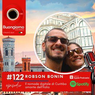#122 Robson Bonin - Il nomade digitale di Curitiba amante dell'Italia