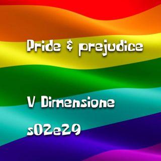 Pride & prejudice - V Dimensione - s02e29