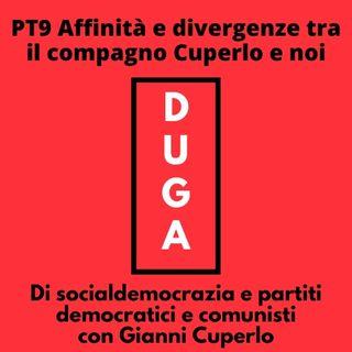 PT9 Affinità e divergenze tra il compagno Cuperlo e noi_con Gianni Cuperlo