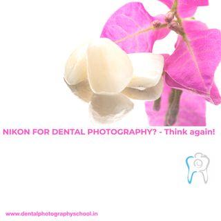 NIKON for dental photography