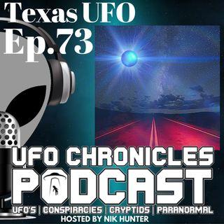 Ep.73 Texas UFO