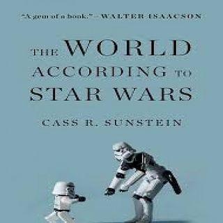Cass R Sunstein The World According To Star Wars