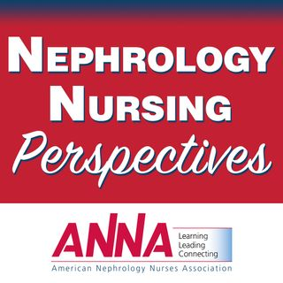 01. Preview of Nephrology Nursing Perspectives