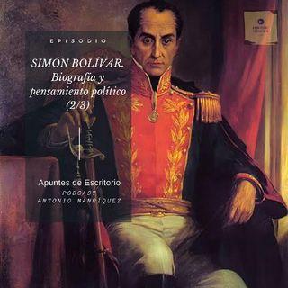 Simon Bolivar. Biografia y Pensamiento Político (2/3)