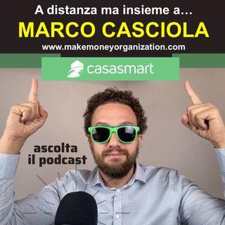 A distanza ma insieme a... MARCO CASCIOLA - Formatore della Make Money Organization