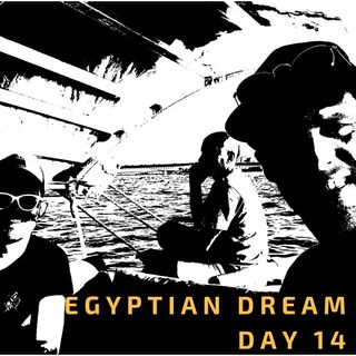 04 Jul: Egyptian Dream- Day 14- Cruising the Nile & William Troost-Ekong