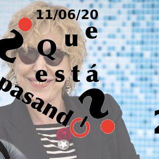 Fallece Rosa Maria Sarda | ¿Que esta pasando? 27 (11/06/20)
