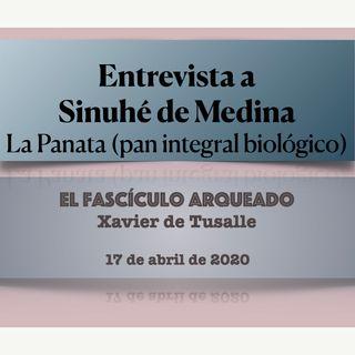 Entrevista a Sinuhé de Medina- La Panata (pan integral biológico)