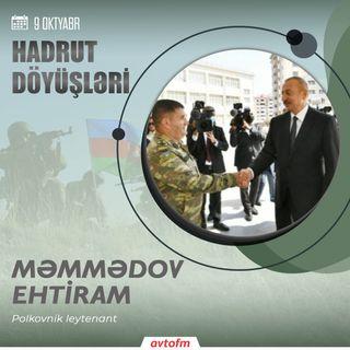 Ehtiram Məmmədov | 9 oktyabr - Hadrut döyüşü