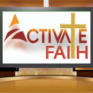 Episode 20 - Activate Faith