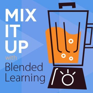 Episodio 1: ¿Qué es Blended Learning?