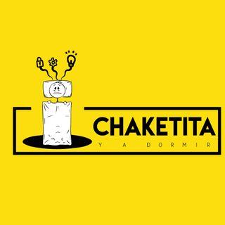 Chaketita y a dormir