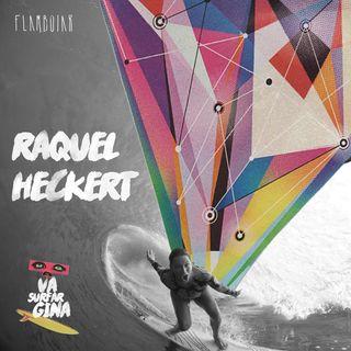 3 - Raquel Heckert e as mulheres no surf de ondas grandes
