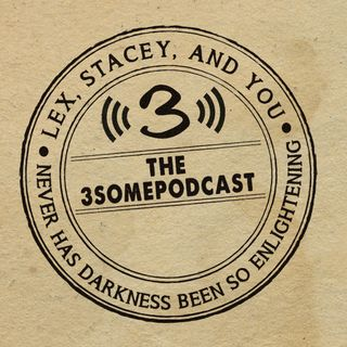 3somepodcast137