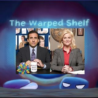 The Warped Shelf: The Office Vs Parks and Rec