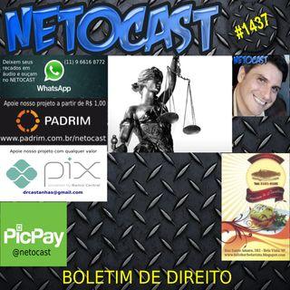NETOCAST 1437 DE 06/07/2021 - BOLETIM DE DIREITO