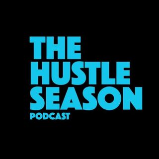 The Hustle Season 2: Epi. 1 The Return