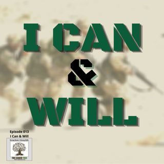 Episode 013 - I Can and Will - The Leader Tree