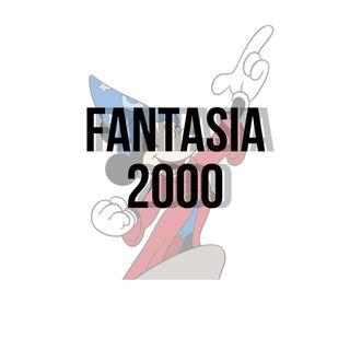 EP. 13 - Fantasia 2000