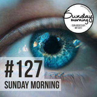 WACHSAM - Da ist soviel mehr als du siehst - Sunday Morning #127