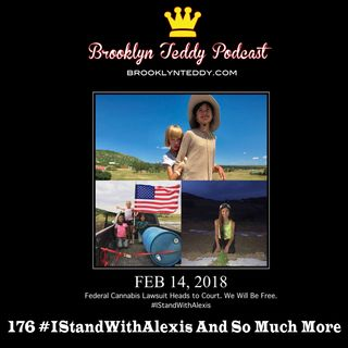 176 #IStandWithAlexis And So Much More