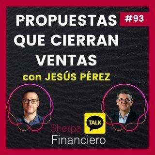 93 SFT 10 Propuestas que CIERRAN VENTAS con Jesús Pérez Santiago