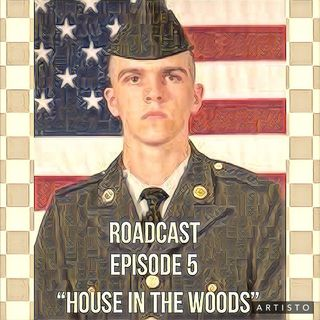 """Episode 5 """"House In The Woods"""""""