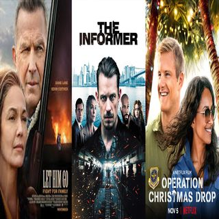 Episode 12 - Let Him Go, The Informer, Operation Christmas Drop